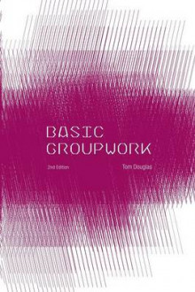 Basic Group Work av Tom Douglas (Heftet)