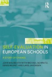 Self-Evaluation in European Schools av Lars Jakobsen, John MacBeath, Denis Meuret og Michael Schratz (Heftet)