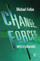 Change Forces With A Vengeance av Michael Fullan (Heftet)