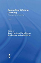 Supporting Lifelong Learning av Julia Clarke, Ann Hanson, Roger Harrison og Fiona Reeve (Innbundet)