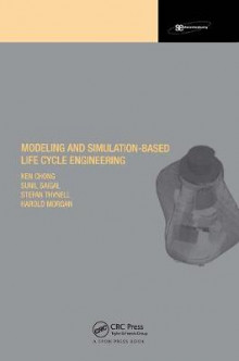 Modeling and Simulation Based Life-Cycle Engineering av Ken Chong, Harold S. Morgan, Sunil Saigal og Stefan Thynell (Innbundet)