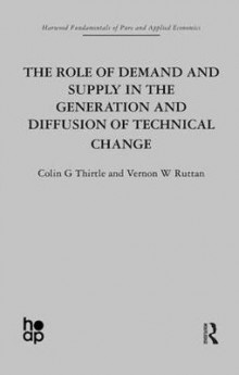The Role of Demand and Supply in the Generation and Diffusion of Technical Change av Vernon W. Ruttan og Colin Thirtle (Innbundet)
