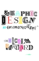 Graphic Design as Communication av Malcolm Barnard (Heftet)