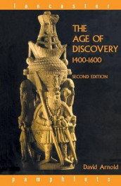 The Age of Discovery, 1400-1600 av David Arnold (Heftet)