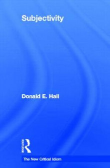 Subjectivity av Donald E. Hall (Innbundet)