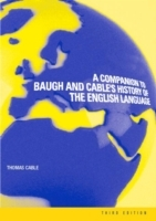 A Companion to Baugh and Cable's