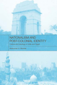Nationalism and Post-Colonial Identity av Anshuman A. Mondal (Innbundet)
