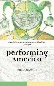 Colonial Encounters in New World Writing, 1500-1786 av Susan Castillo (Innbundet)