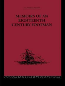 Memoirs of an Eighteenth Century Footman Travels 1745-1779 av John MacDonald (Innbundet)