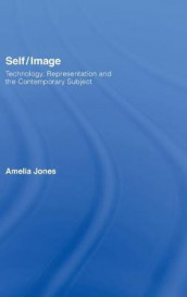 Self/Image av Amelia Jones (Innbundet)