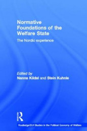 Normative Foundations of the Welfare State av Nanna Kildal og Stein Kuhnle (Innbundet)