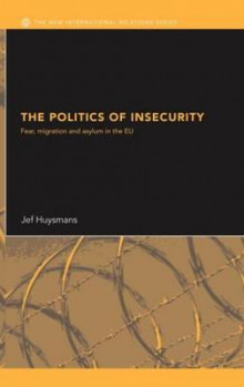 The Politics of Insecurity av Jef Huysmans (Innbundet)