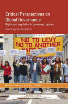 Critical Perspectives on Global Governance av Jean Grugel og Nicola Piper (Heftet)