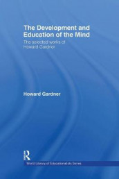 The Development and Education of the Mind av Howard Gardner (Innbundet)