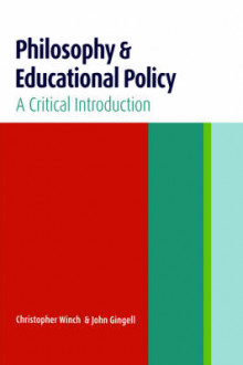 Philosophy and Educational Policy av John Gingell og Christopher Winch (Heftet)