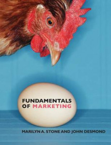 Fundamentals of Marketing av Marilyn A. Stone og John Desmond (Heftet)