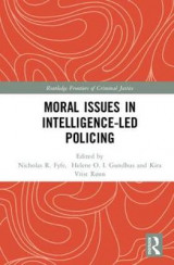 Omslag - Moral Issues in Intelligence-led Policing