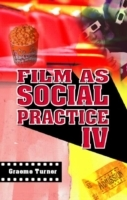Film as Social Practice av Graeme Turner (Heftet)
