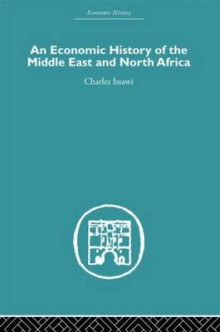 An Economic History of the Middle East and North Africa av Charles Issawi (Innbundet)