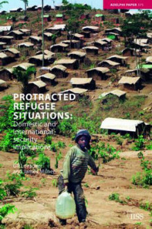 Protracted Refugee Situations av Gil Loescher og James Milner (Heftet)
