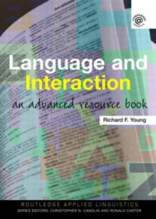 Language and Interaction av Richard F. Young (Heftet)