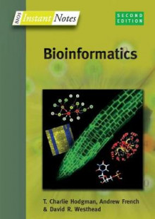 BIOS Instant Notes in Bioinformatics av David Westhead, Howard Parish, Richard Twyman, Charlie Hodgman og Andrew French (Heftet)