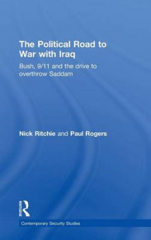 The Political Road to War with Iraq av Nick Ritchie og Paul Rogers (Innbundet)