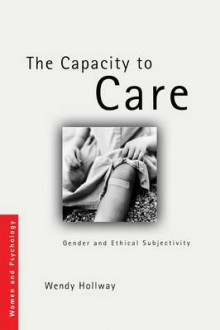 The Capacity to Care av Wendy Hollway (Heftet)