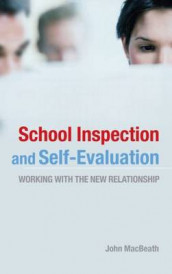 School Inspection & Self-Evaluation av John Macbeath (Innbundet)