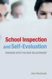 School Inspection & Self-Evaluation av John Macbeath (Heftet)