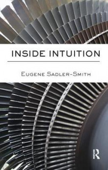 Inside Intuition av Eugene Sadler-Smith (Heftet)