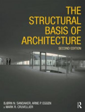 The Structural Basis of Architecture av Mark R. Cruvellier, Arne Petter Eggen og Bjorn N. Sandaker (Heftet)