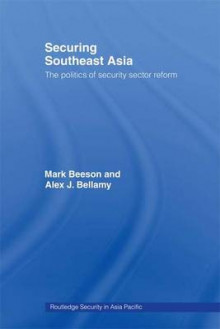 Securing Southeast Asia av Mark Beeson og Alex Bellamy (Innbundet)