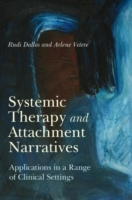 Systemic Therapy and Attachment Narratives av Rudi Dallos og Arlene Vetere (Heftet)