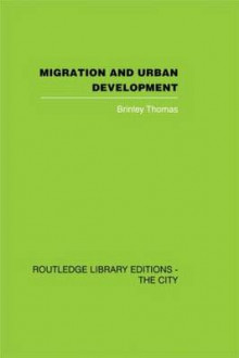 Migration and Urban Development av Brinley Thomas (Innbundet)