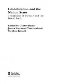 Globalization and the Nation State av Stephen Kosack, Gustav Ranis og James Vreeland (Heftet)