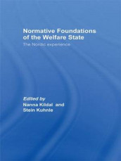 Normative Foundations of the Welfare State av Nanna Kildal og Stein Kuhnle (Heftet)