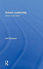 School Leadership - Heads on the Block? av Pat Thomson (Innbundet)