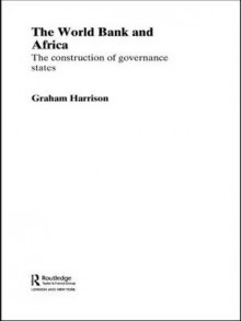 The World Bank and Africa av Graham Harrison (Heftet)
