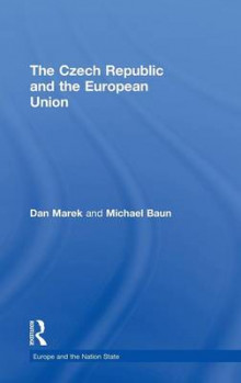 The Czech Republic and the European Union av Dan Marek og Michael Baun (Innbundet)
