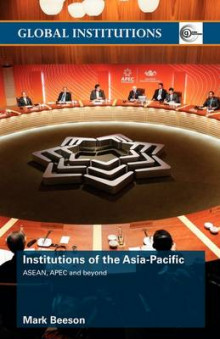 Institutions of the Asia Pacific av Mark Beeson (Heftet)