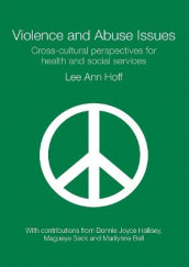 Violence and Abuse Issues av Lee Ann Hoff (Heftet)