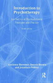 Introduction to Psychotherapy av Anthony Bateman, Dennis Brown og Jonathan Pedder (Innbundet)