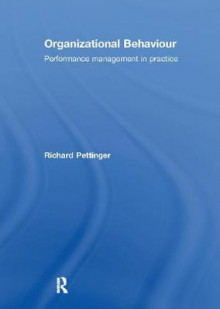 Organizational Behaviour av Richard Pettinger (Heftet)