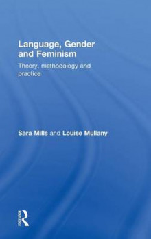 Language, Gender and Feminism av Sara Mills og Louise Mullany (Innbundet)