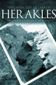 Through the Pillars of Herakles av Duane W. Roller (Heftet)