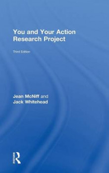 You and Your Action Research Project av Jean McNiff og Jack Whitehead (Innbundet)