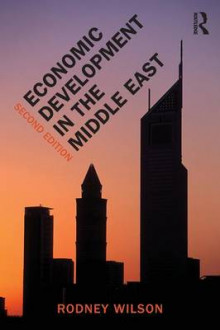 Economic Development in the Middle East av Rodney Wilson (Heftet)