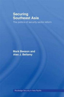 Securing Southeast Asia av Mark Beeson og Alex Bellamy (Heftet)