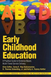 Early Childhood Education av Gina Coffee, Kelly A. Feeney-Kettler, Corey E. Ray-Subramanian og Schanding (Heftet)